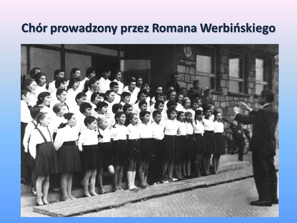 Chór prowadzony przez Romana Werbińskiego