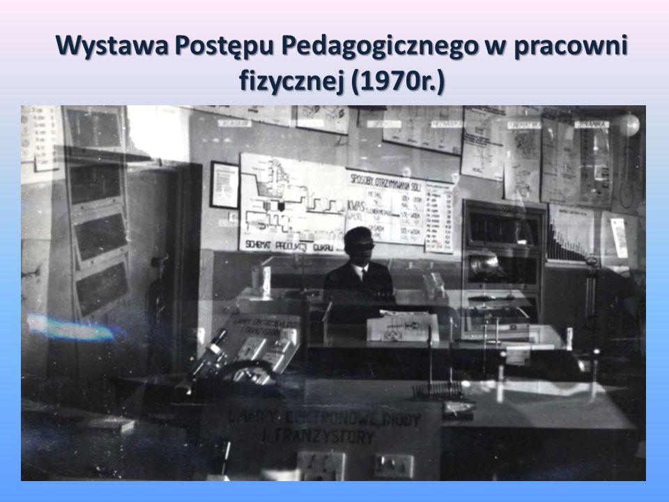 Wystawa Postępu Pedagogicznego w pracowni fizycznej (1970r.)