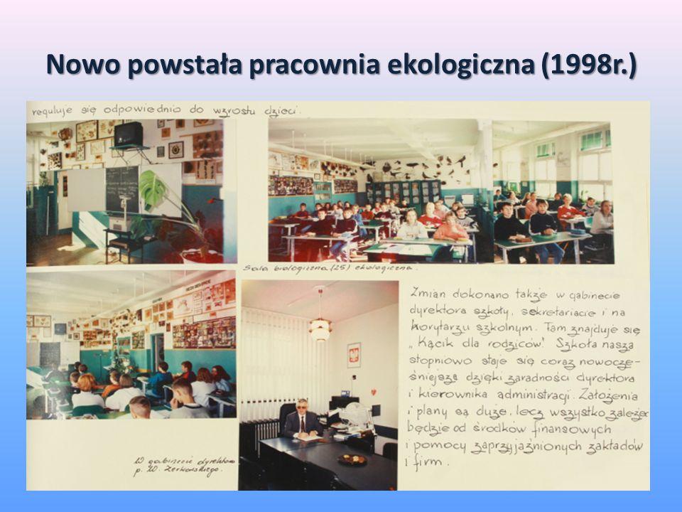 Nowo powstała pracownia ekologiczna (1998r.)