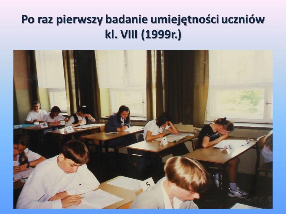 Po raz pierwszy badanie umiejętności uczniów kl. VIII (1999r.)