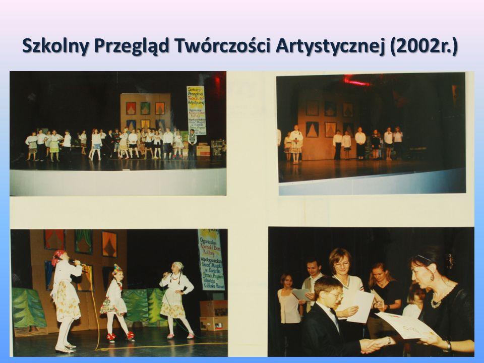 Szkolny Przegląd Twórczości Artystycznej (2002r.)