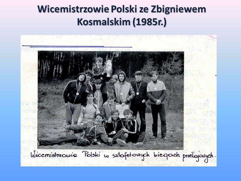 Wicemistrzowie Polski ze Zbigniewem Kosmalskim (1985r.)