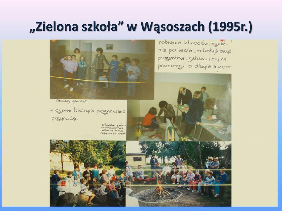 Zielona szkoła w Wąsoszach (1995r.)