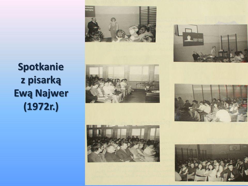 Spotkanie z pisarką Ewą Najwer (1972r.)