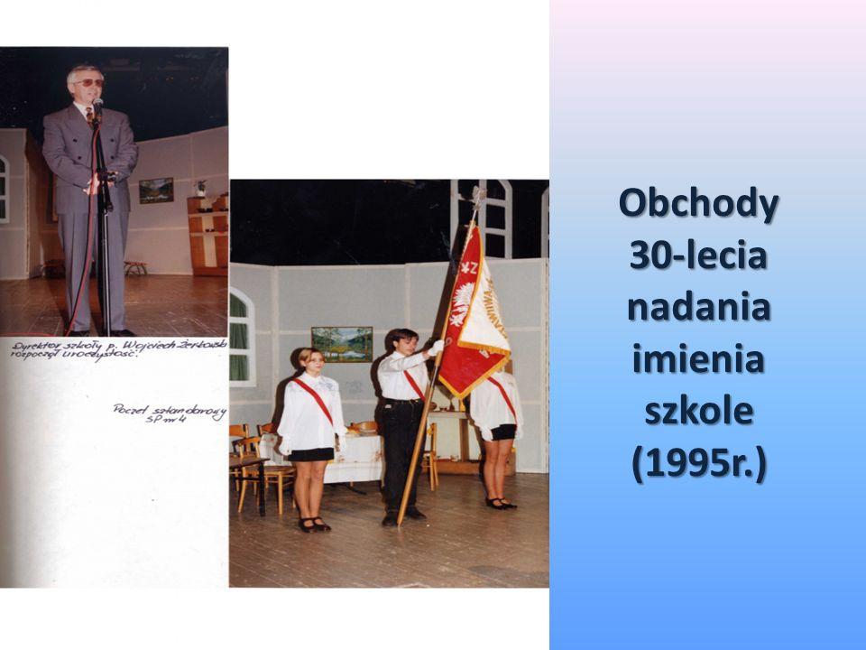 Obchody 30-lecia nadania imienia szkole (1995r.)