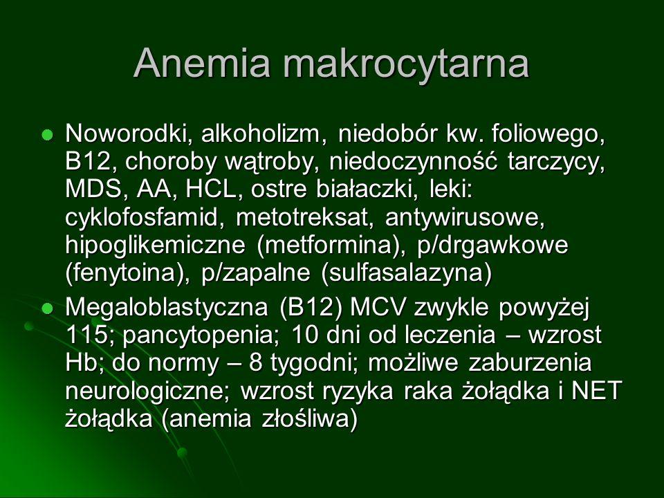 Zwykle anemia makrocytarna, niska/normalna retikulocytoza, różnie – neutropenia, trombocytopenia Zwykle anemia makrocytarna, niska/normalna retikulocytoza, różnie – neutropenia, trombocytopenia Średnie przeżycia: Średnie przeżycia: RA -10 lat, RARS - 7 lat; RA -10 lat, RARS - 7 lat; RCMD - 3 lata; RAEB – 1 rok; RCMD - 3 lata; RAEB – 1 rok; therapy related MDS - 5 miesięcy; therapy related MDS - 5 miesięcy; Śmierć – AML, krwawienia/infekcje Śmierć – AML, krwawienia/infekcje