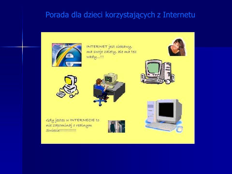 Porada dla dzieci korzystających z Internetu