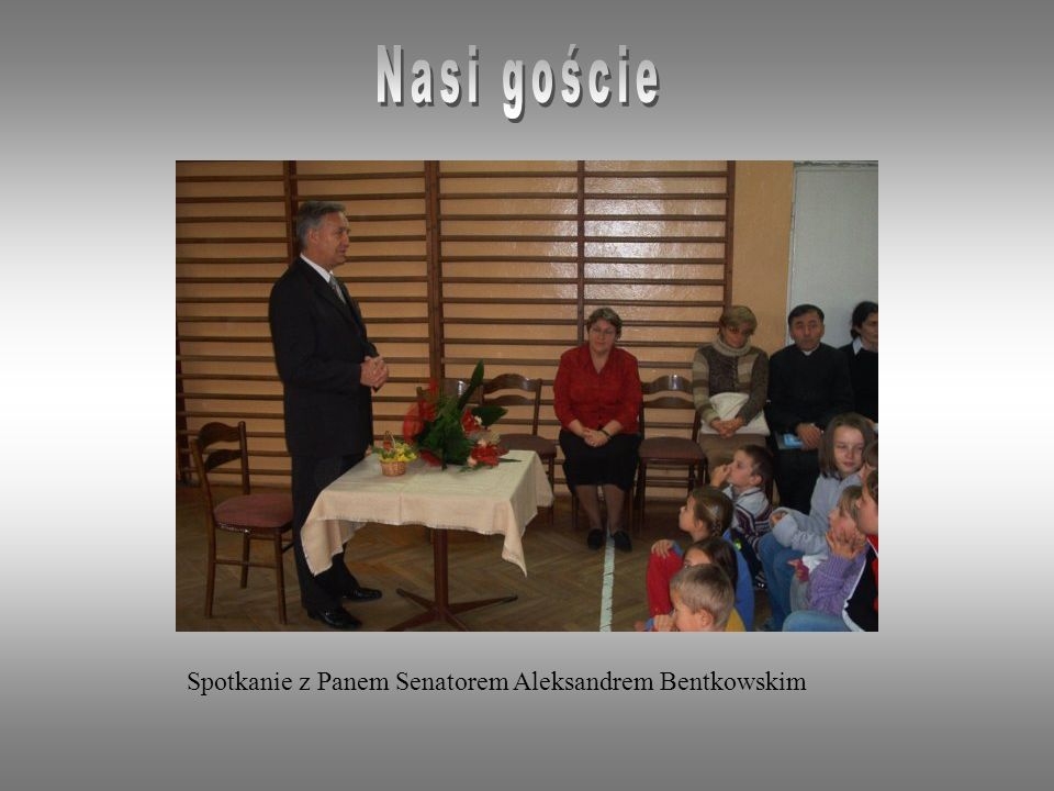 Spotkanie z Panem Senatorem Aleksandrem Bentkowskim