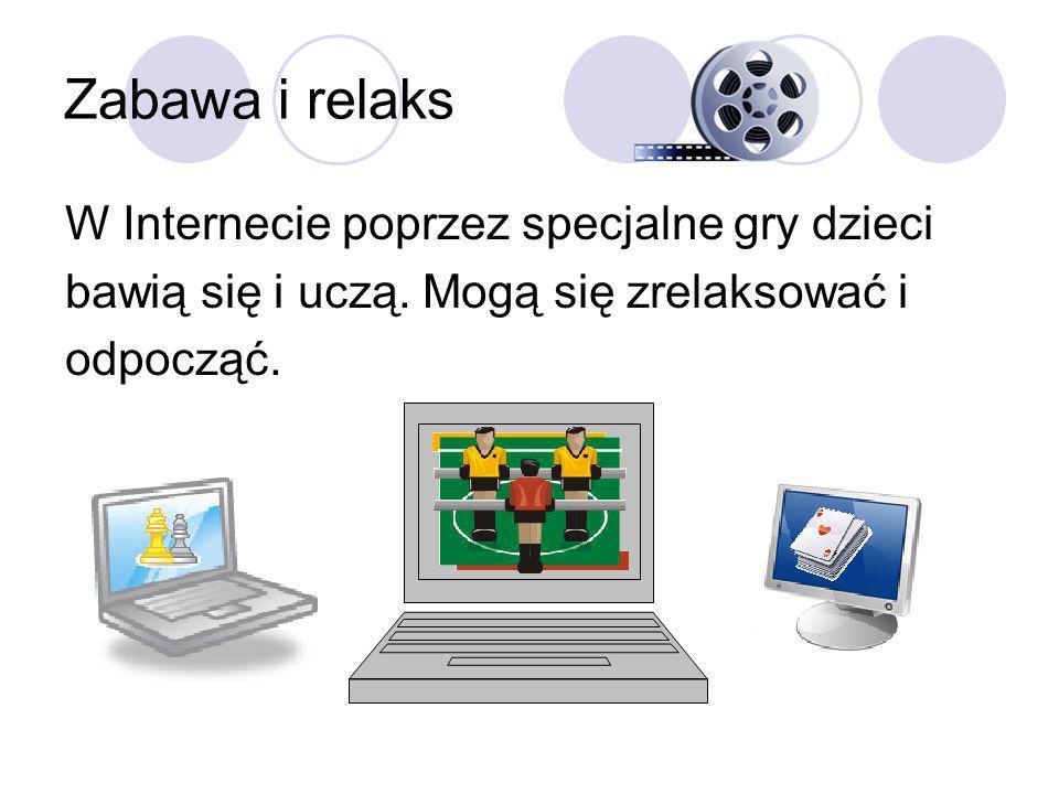 Internet – jest skarbnicą wiedzy. Dziecko w każdej chwili może zajrzeć na strony typu: 1) www.wikipedia.org 2) www.dzieci.polskie-strony.pl 1) Wikiped