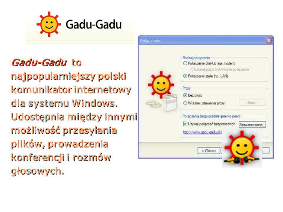 Gadu-Gadu to najpopularniejszy polski komunikator internetowy dla systemu Windows.