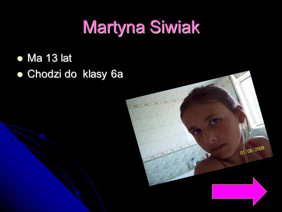 Natalia Serwan Ma 13 lat. Ma 13 lat. Chodzi do klasy 6b. Chodzi do klasy 6b.