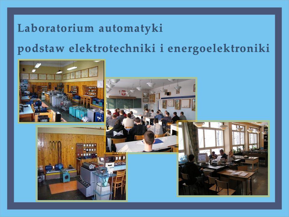 Laboratorium automatykiLaboratorium automatyki podstaw elektrotechniki i energoelektronikipodstaw elektrotechniki i energoelektroniki