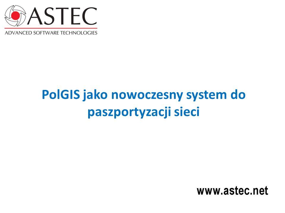 PolGIS jako nowoczesny system do paszportyzacji sieci