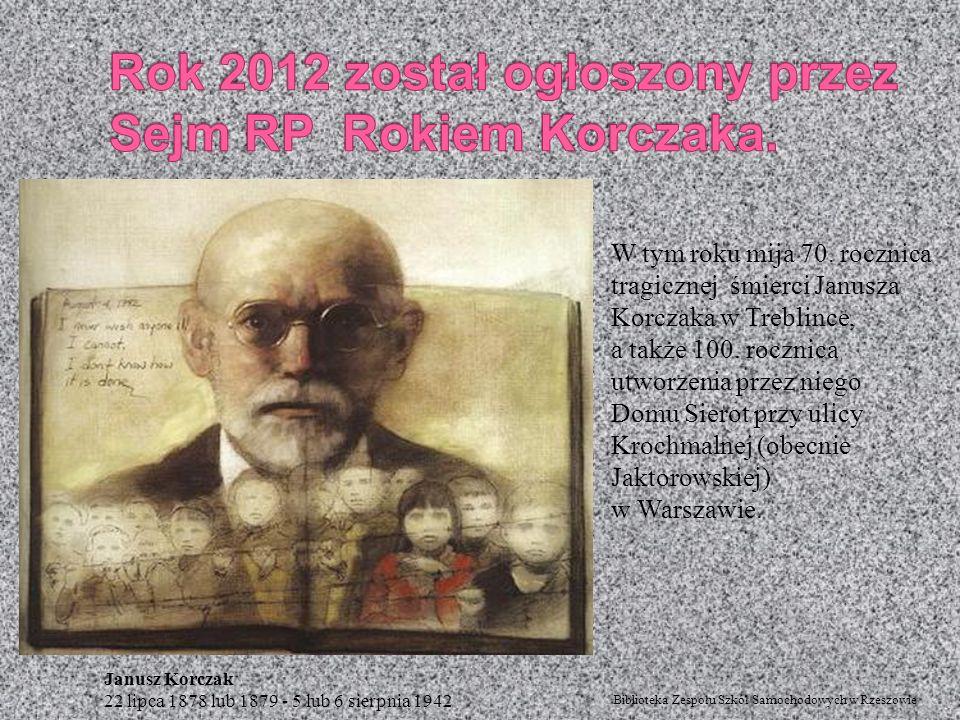 W tym roku mija 70. rocznica tragicznej śmierci Janusza Korczaka w Treblince, a także 100. rocznica utworzenia przez niego Domu Sierot przy ulicy Kroc