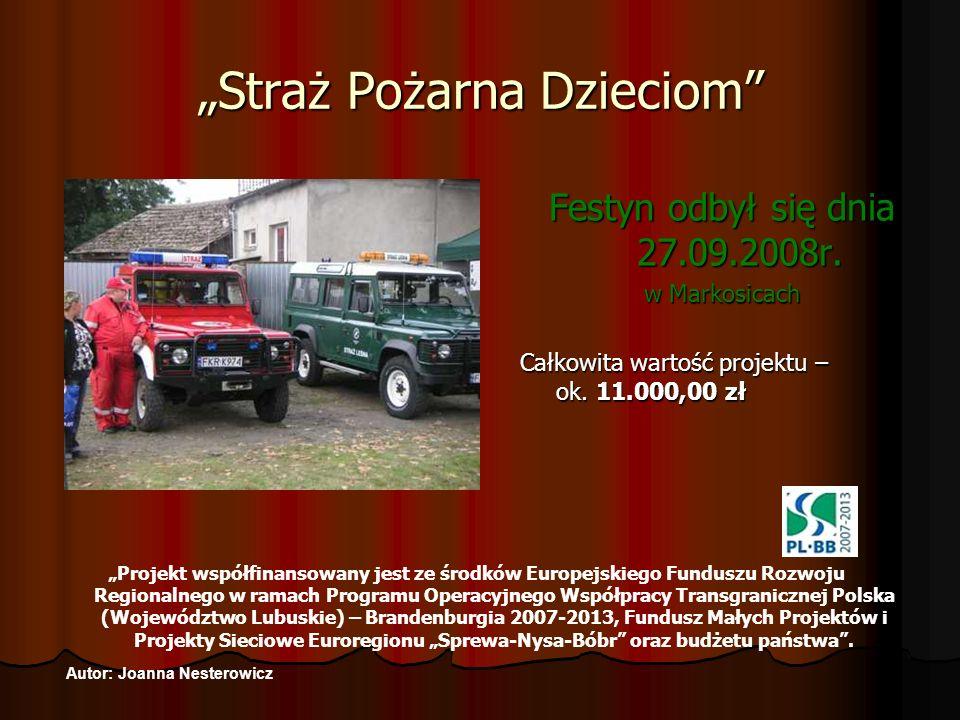 Straż Pożarna Dzieciom Zabawę wspólnie ze swoim partnerem z Niemiec – FF Gross Gastrose zorganizowali strażacy z Jednostki Ochotniczej Straży Pożarnej z Markosic