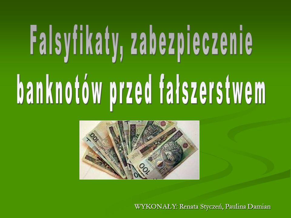 FAŁSZERSTWA BANKNOTÓW Banknoty fałszowano na szereg sposobów, które dostosowywano do istniejących możliwości technicznych i zastosowanych na banknotach zabezpieczeń.