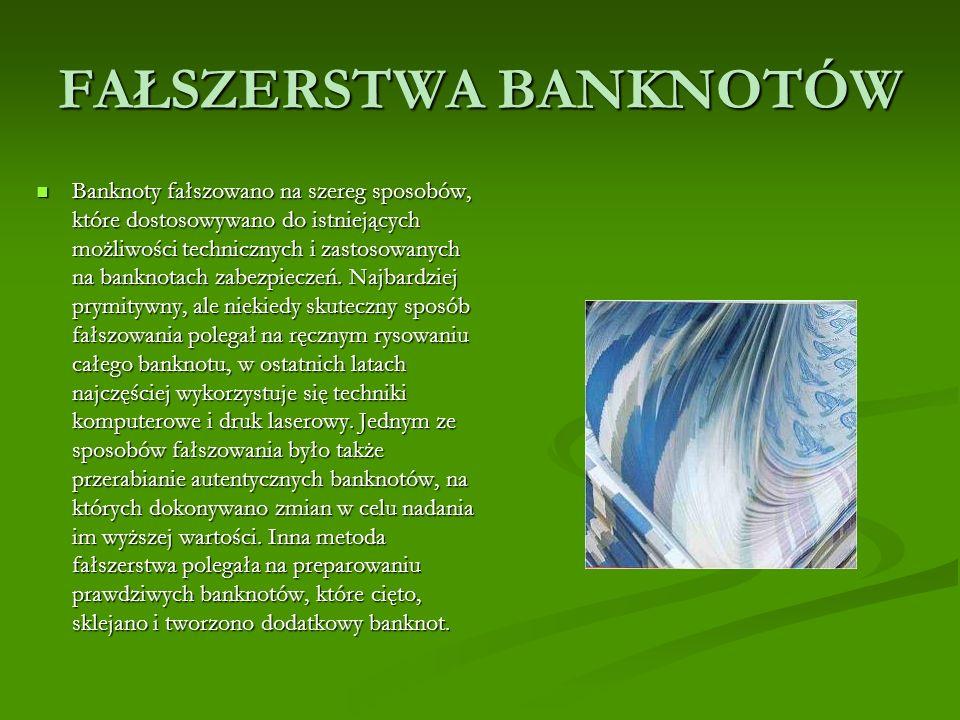 ZABEZPIECZENIA BANKNOTÓW Narodowy Bank Polski emituje 5 nominałów banknotów: 10 zł, 20 zł, 50 zł, 100 zł i 200 zł.