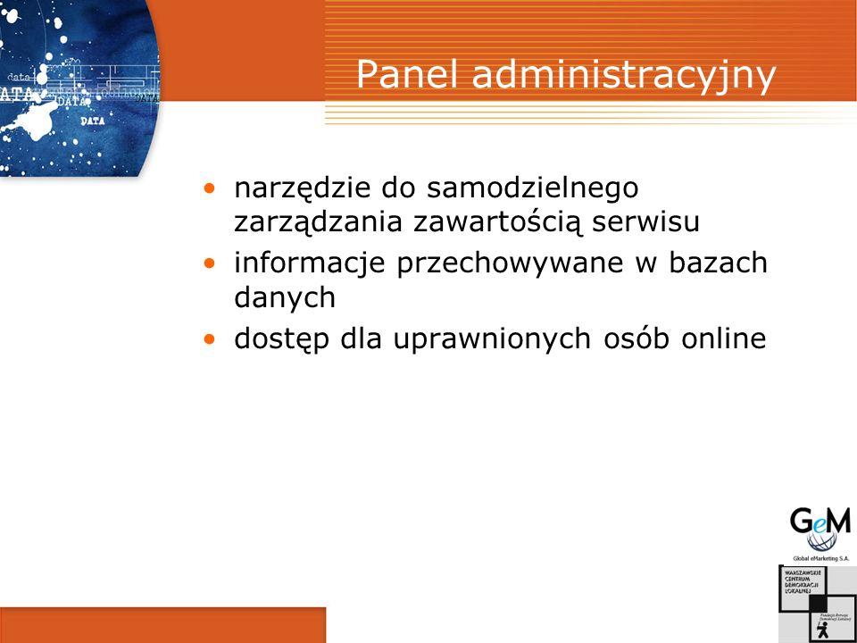 Panel administracyjny narzędzie do samodzielnego zarządzania zawartością serwisu informacje przechowywane w bazach danych dostęp dla uprawnionych osób online