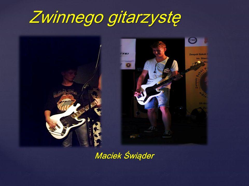 { Maciek Świąder Zwinnego gitarzystę