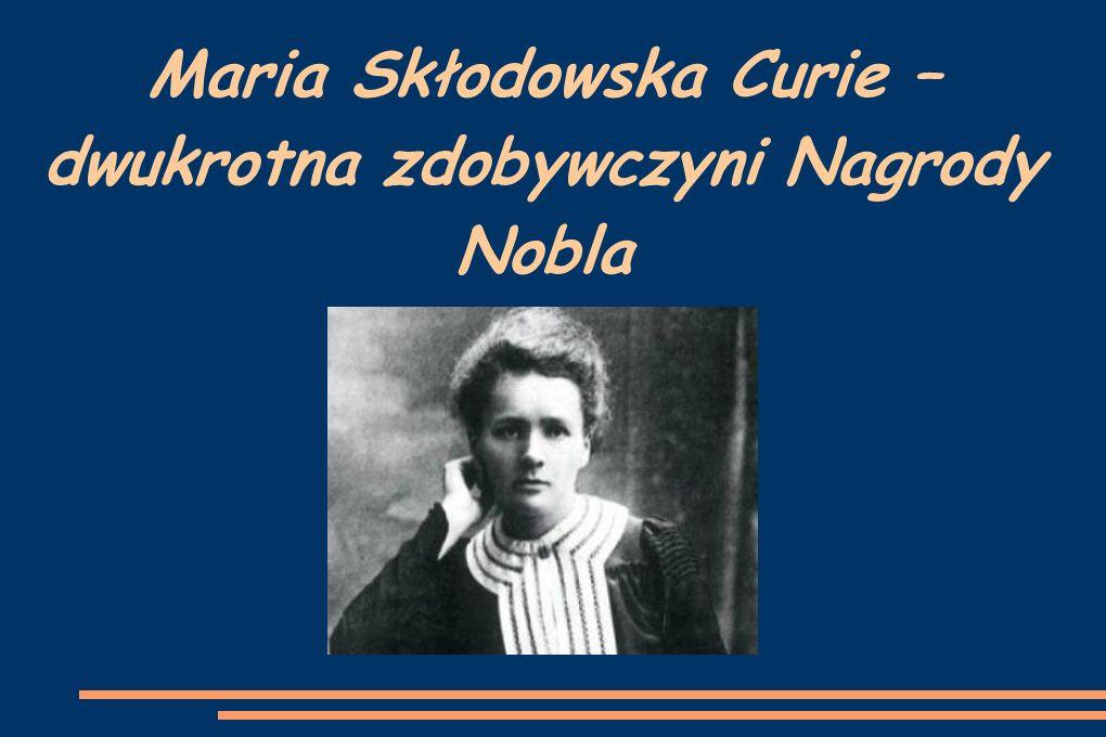 Młodość Marii Skłodowskiej Maria Skłodowska urodziła się 7 listopada 1867 r.