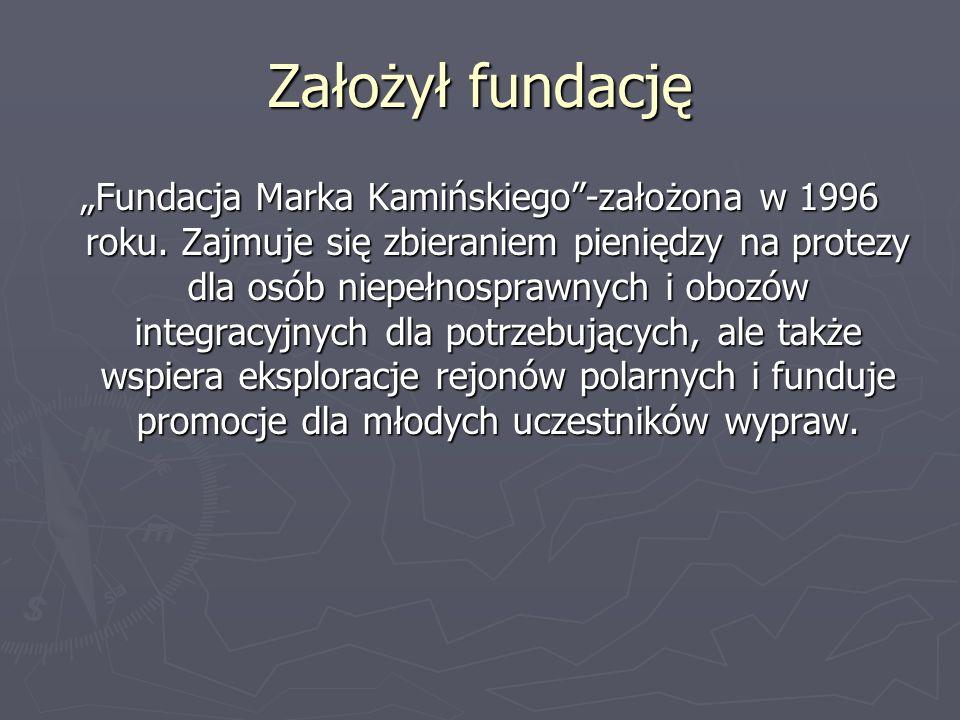 Założył fundację Fundacja Marka Kamińskiego-założona w 1996 roku. Zajmuje się zbieraniem pieniędzy na protezy dla osób niepełnosprawnych i obozów inte