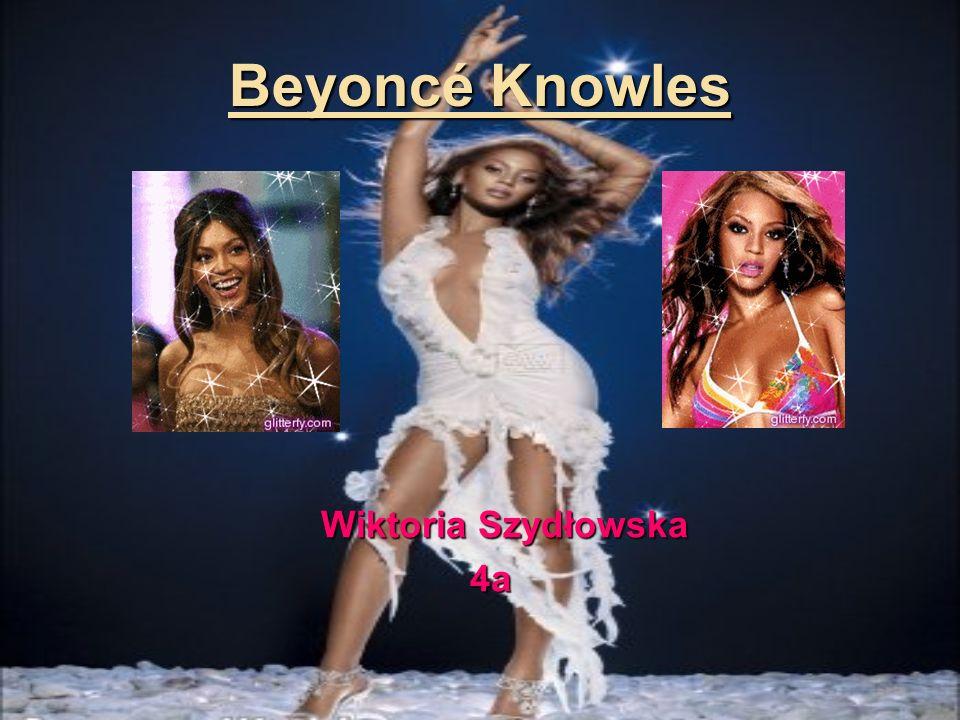 WSTĘP WSTĘP Beyoncé Giselle Knowles urodziła się 4 września 1981 roku w Houston (USA) – amerykańska wokalistka, autorka piosenek, producentka, aktorka i projektantka mody.