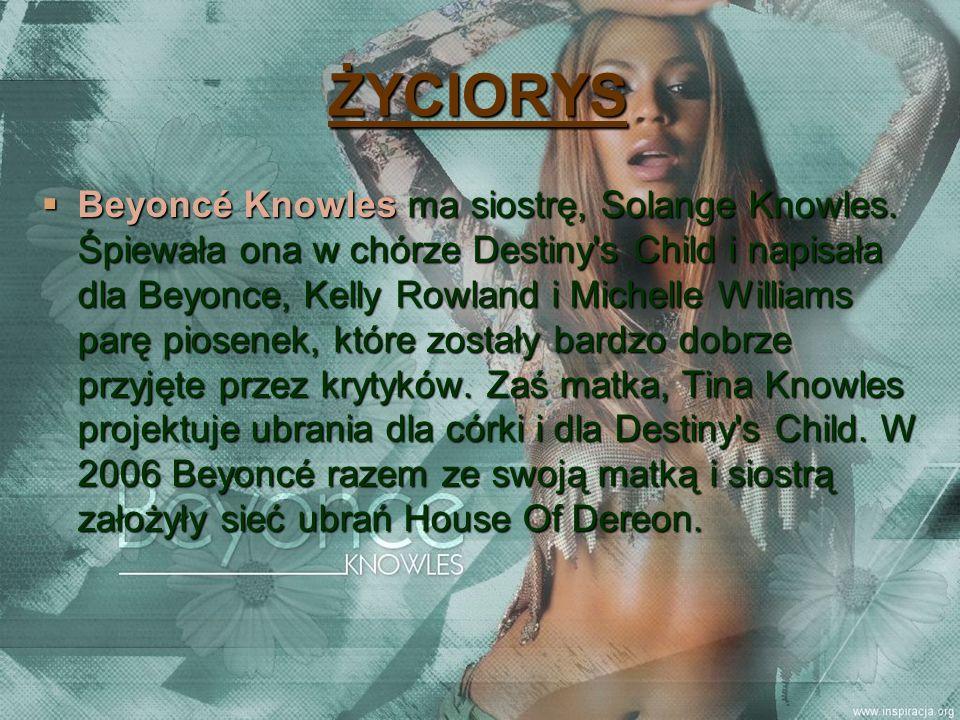 ŻYCIORYS Beyoncé Knowles wystąpiła w filmie komediowym Różowa Pantera.