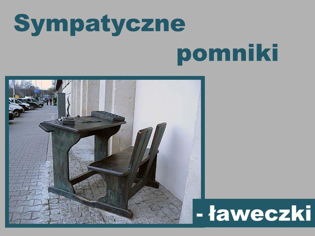 Sympatyczne - ławeczki pomniki