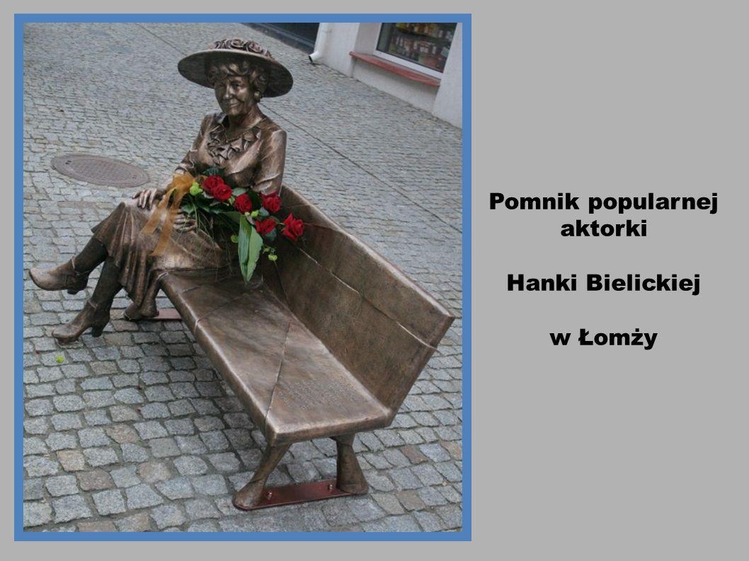 Pomnik popularnej aktorki Hanki Bielickiej w Łomży