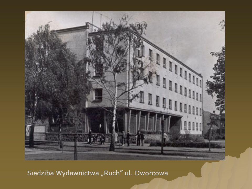 Siedziba Wydawnictwa Ruch ul. Dworcowa
