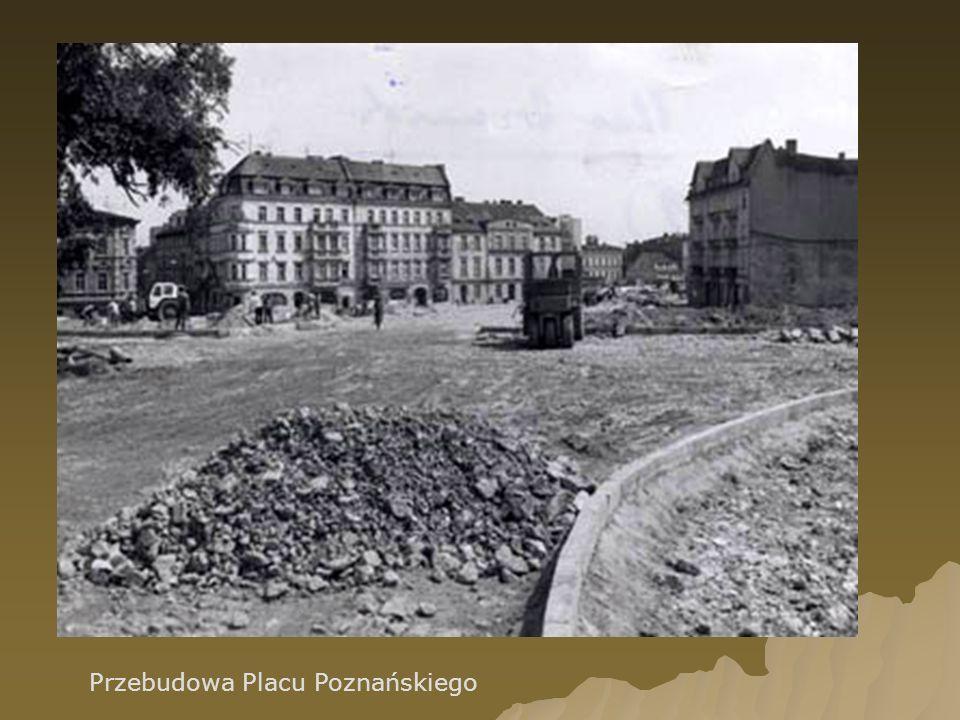 Przebudowa Placu Poznańskiego