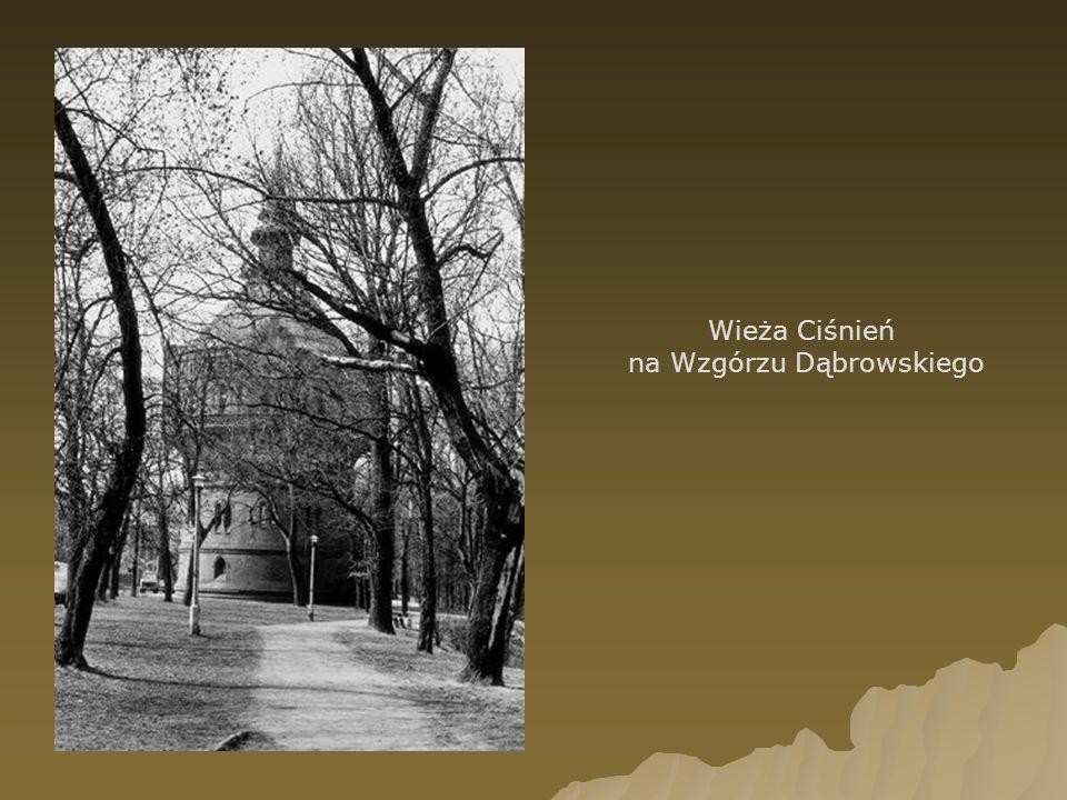 Wieża Ciśnień na Wzgórzu Dąbrowskiego