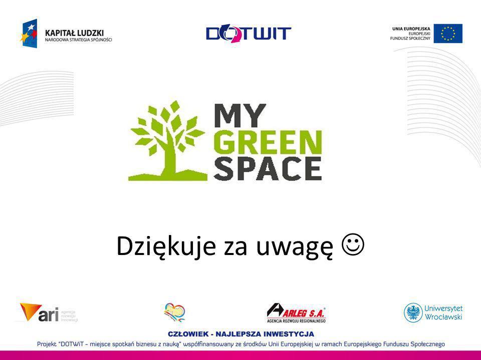 Dziękuje za uwagę MyGreenSpace.eu