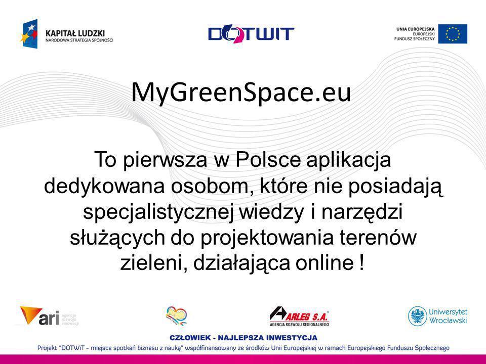To pierwsza w Polsce aplikacja dedykowana osobom, które nie posiadają specjalistycznej wiedzy i narzędzi służących do projektowania terenów zieleni, d