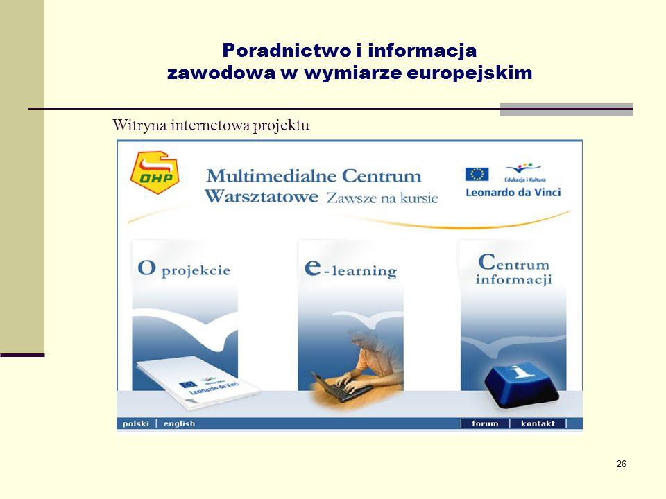 26 Poradnictwo i informacja zawodowa w wymiarze europejskim Witryna internetowa projektu