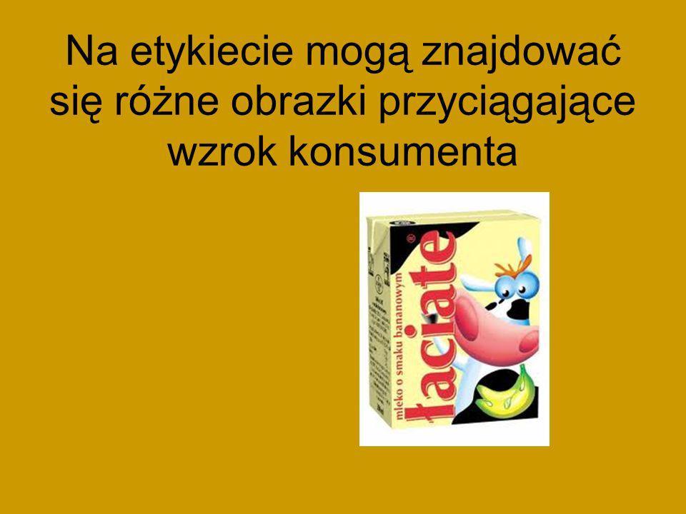 Etykieta produktu spożywczego powinna zawierać napisy w języku polskim, umieszczone w sposób czytelny, zrozumiały i widoczny oraz zawierać takie informacje,jak: