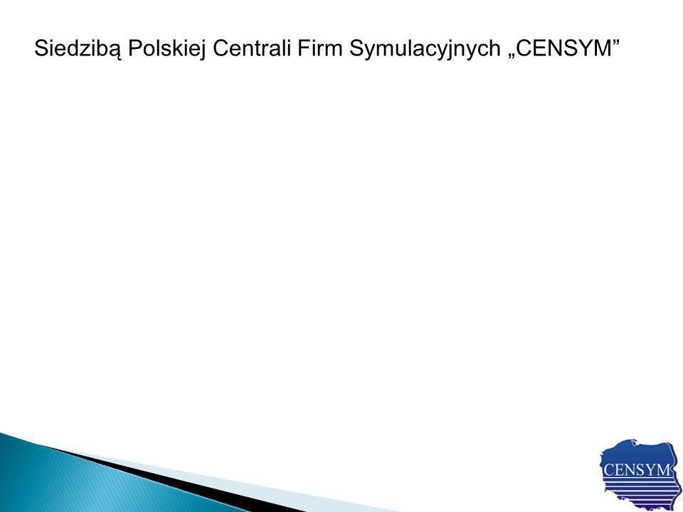 Siedzibą Polskiej Centrali Firm Symulacyjnych CENSYM
