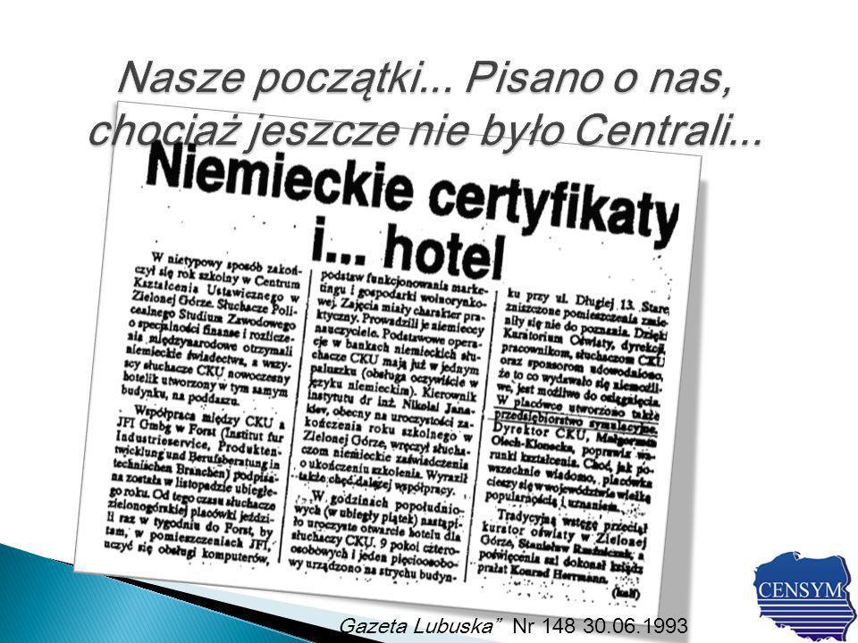 W dniach 12-13 grudnia 1995 roku w zielonogórskiej Palmiarni odbyła się konferencja z okazji rozpoczęcia działalności polskiej Centrali.