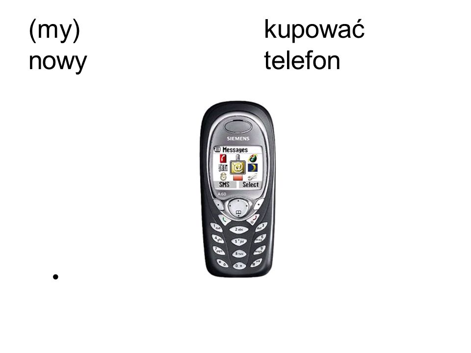 (my)kupować nowytelefon