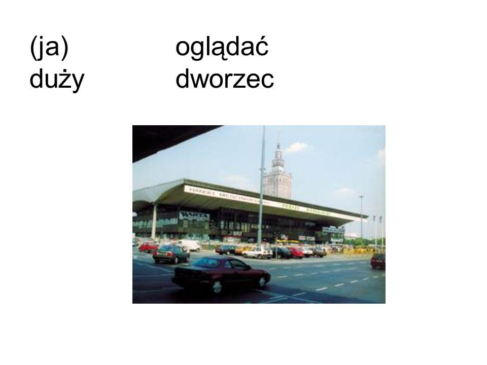 (ja)oglądać duży dworzec