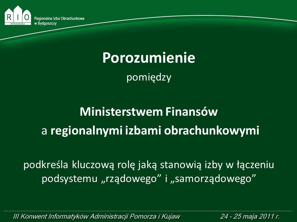 Porozumienie pomiędzy Ministerstwem Finansów a regionalnymi izbami obrachunkowymi podkreśla kluczową rolę jaką stanowią izby w łączeniu podsystemu rzą