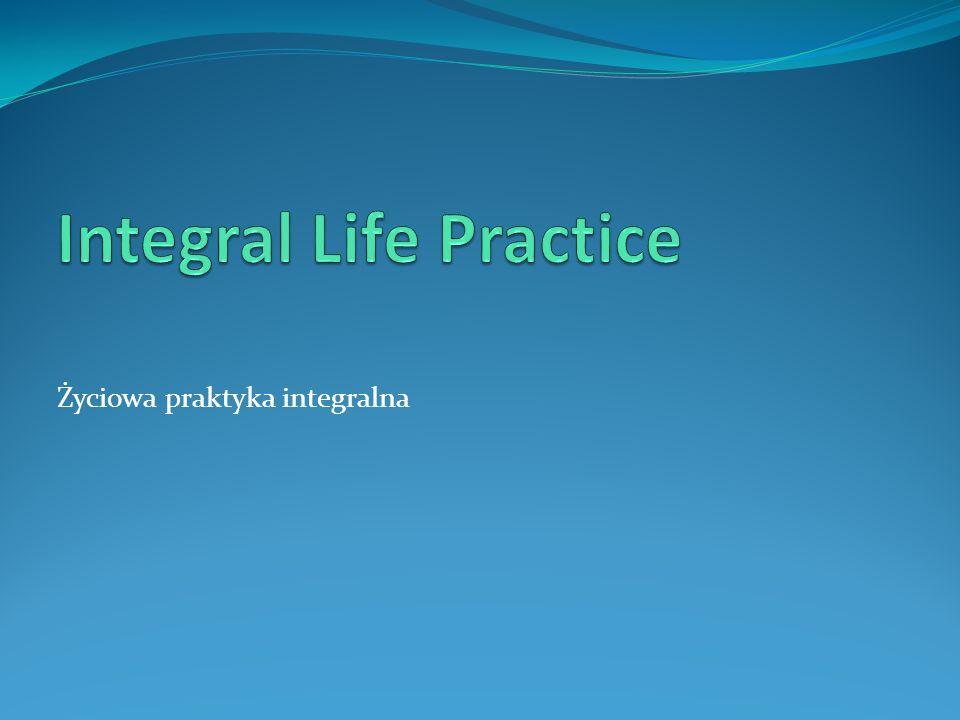 Życiowa praktyka integralna