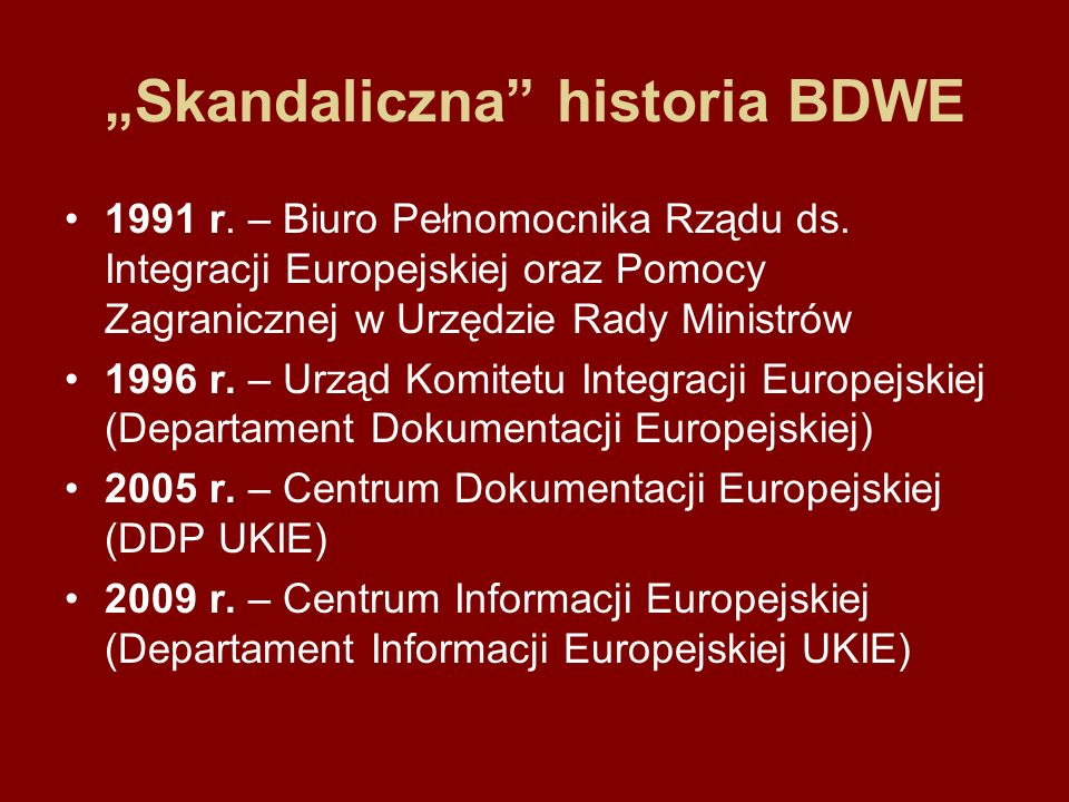 Skandaliczna historia BDWE 1991 r.– Biuro Pełnomocnika Rządu ds.