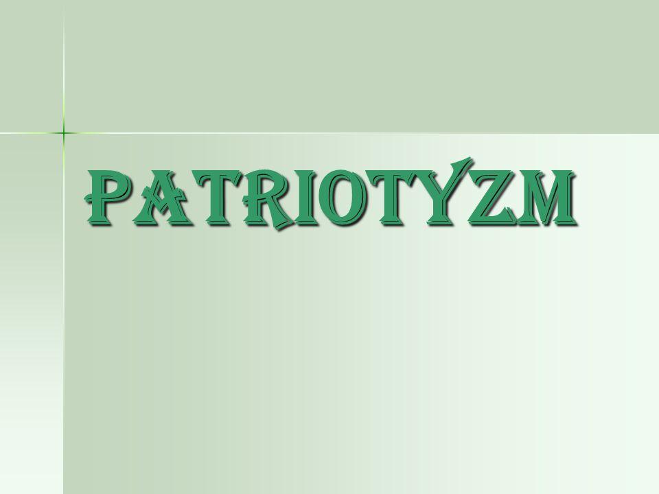 Patriotyzm Patriotyzm