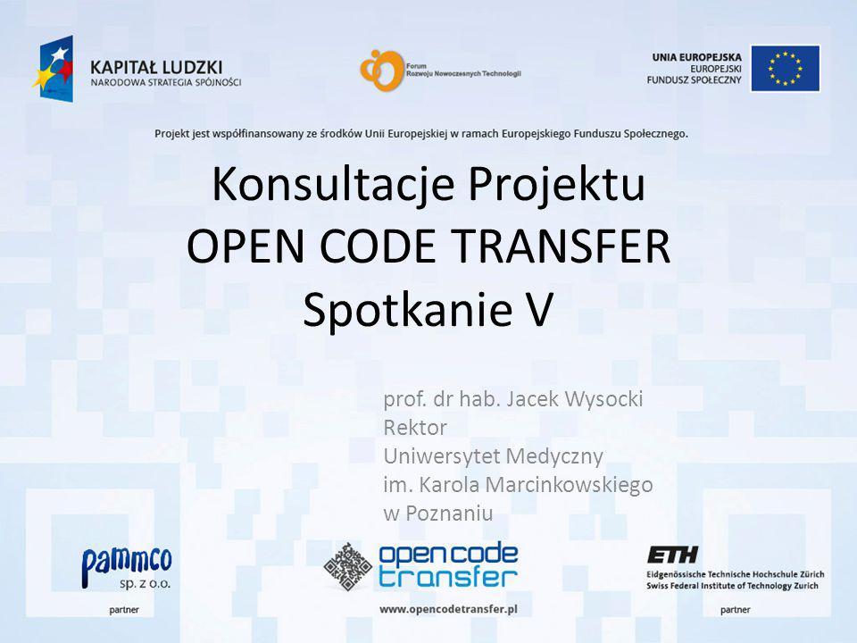 Konsultacje Projektu OPEN CODE TRANSFER Spotkanie V prof.