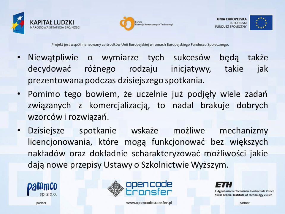 Niewątpliwie o wymiarze tych sukcesów będą także decydować różnego rodzaju inicjatywy, takie jak prezentowana podczas dzisiejszego spotkania.