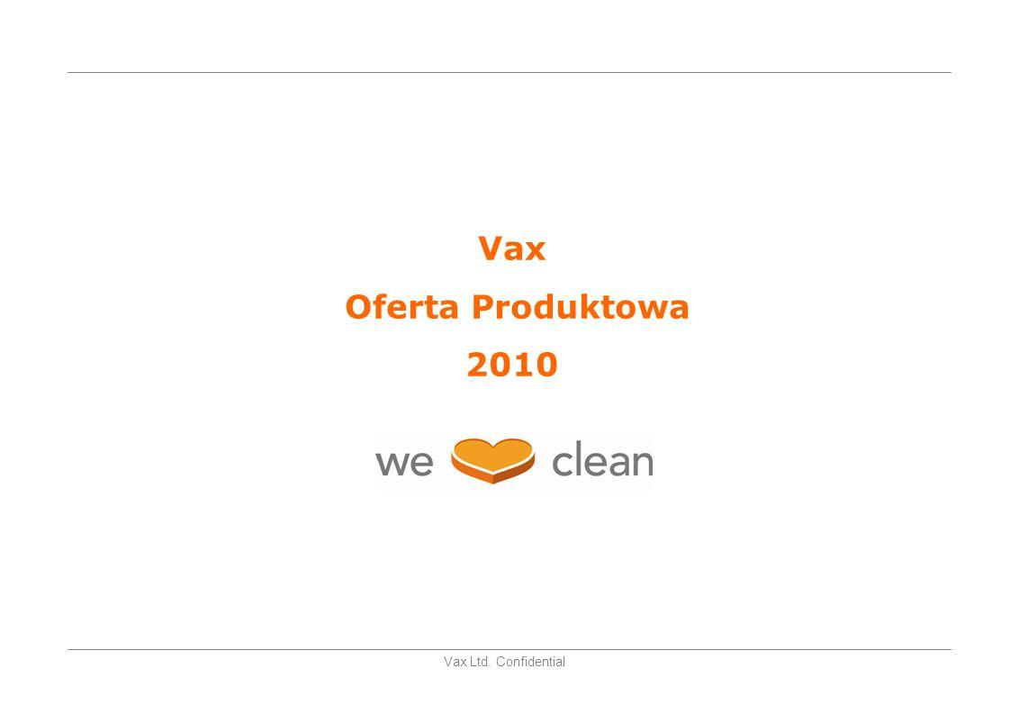 Vax Ltd. Confidential Odkurzacze Workowe