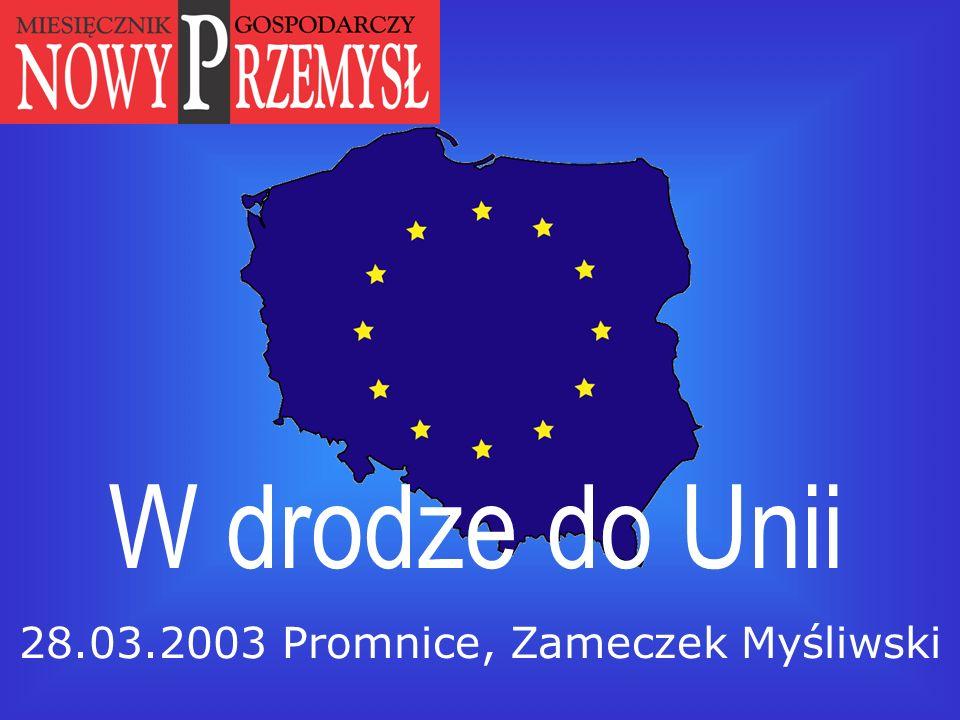 W drodze do Unii 28.03.2003 Promnice, Zameczek Myśliwski