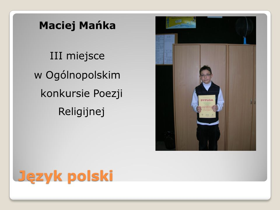 Język polski Maciej Mańka III miejsce w Ogólnopolskim konkursie Poezji Religijnej