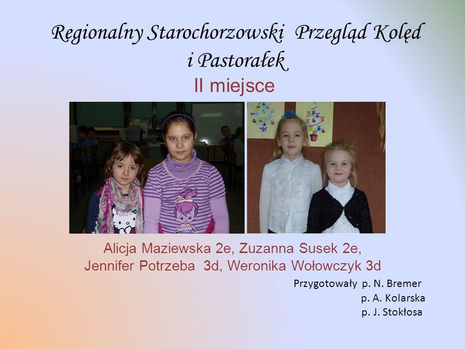 Kategoria ozdoba okienna Wyróżnienie Anna Majka – uczennica kl. 2e Przygotowała p. A. Kolarska